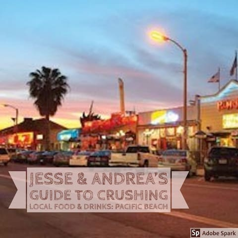 Jesse & Andrea's Guide To Crushing Local Food & Drinks: Pacific Beach
