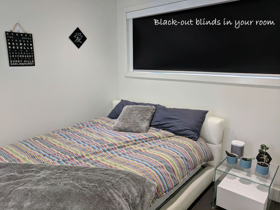 Black-out blinds in your room if you need them