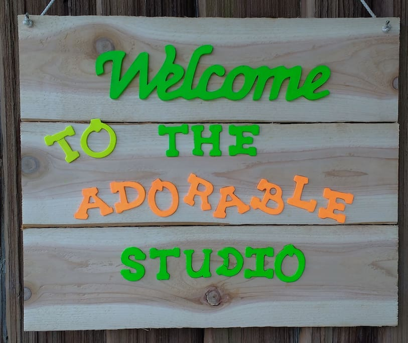 Welcome sign just outside Studio door.