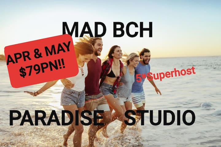 Mad Bch Paradise Studio*APRIL & MAY$79PN