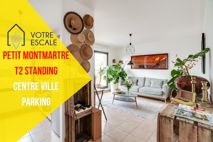⭐Votre Escale ⭐ Le Petit Montmartre ⭐ Parking 💖