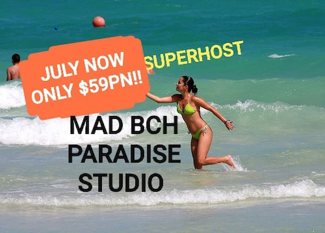 Mad Bch Paradise Studio**JULY NOW $59 PN**