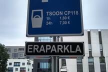 Parking  2.  Tatari 16 - 7  euro.  www.unipark.ee  - tsoon CP118.