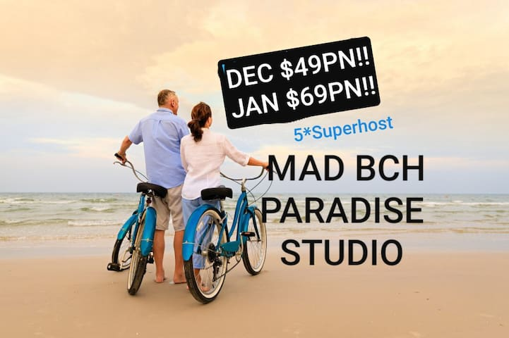 Mad Bch Paradise Studio*DEC$49PN*JAN$69PN