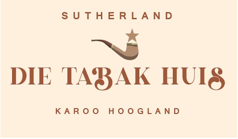 Die Tabak Huis - Sutherland Karoo