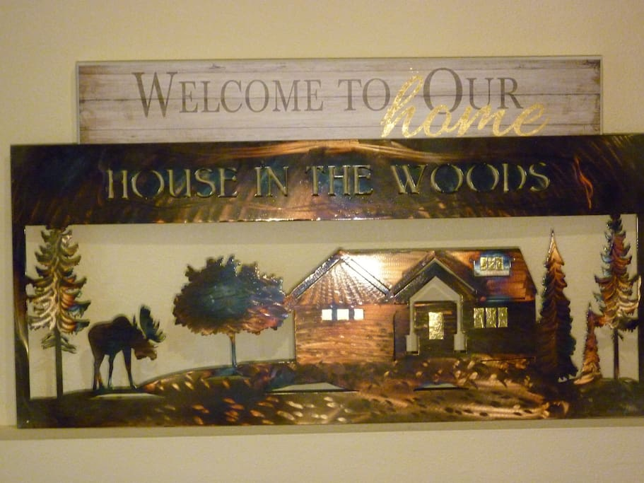 "Welcome to our home ""House In The Woods"""