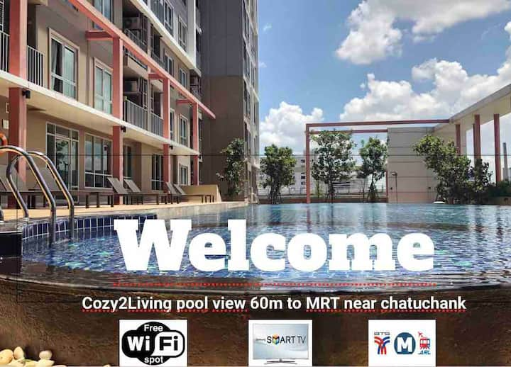 Cozy2Living❤️pool view  60m to MRT near chatuchank