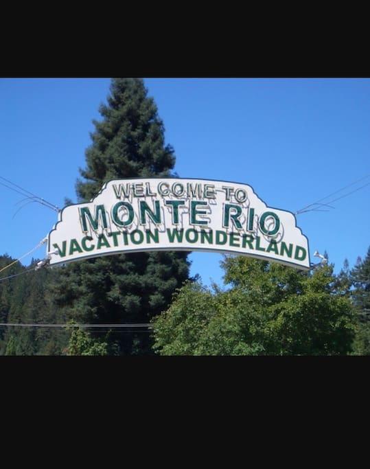 """Monte Rio is called """"Vacation Wonderland """""""
