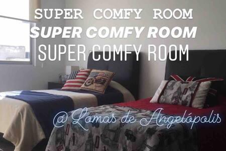 SUPER COMFY ROOM @LOMAS DE ANGELÓPOLIS