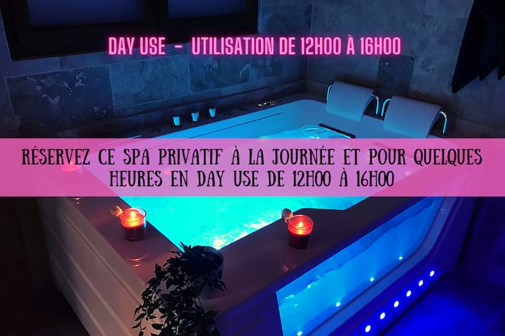 SPA PRIVATIF POUR UN APRES-MIDI DETENTE - DAYUSE