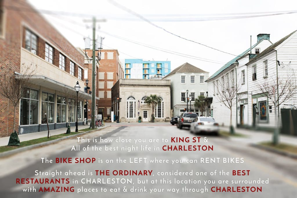 75 feet from King St. In the Heart of what is Hip & Hot in Charleston.