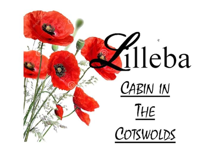 Lilleba - Cabin in the Cotswolds