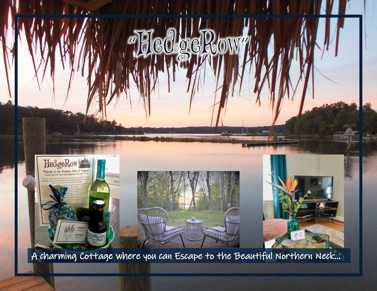 HedgeRow - A charming cottage and Deer Haven, where you can escape to the Beautiful Northern Neck of Virginia.  Come see why this hot spot is on the rise for Towns to visit in Virginia.