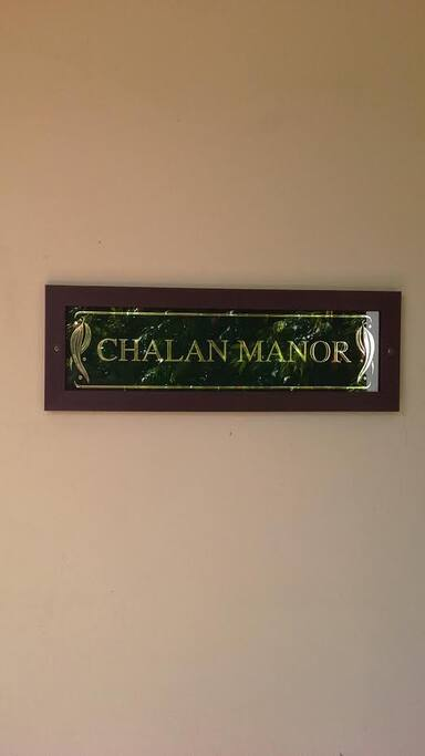 We call our Home Chalan Manor. From Chas and Alan...simple.
