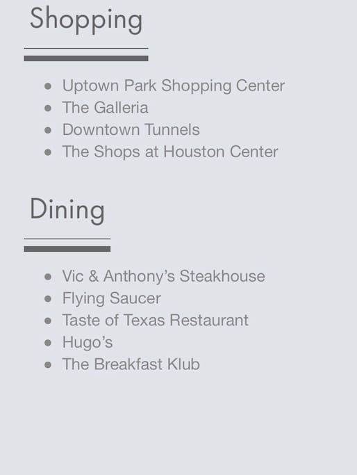 Plenty to do in uber and walking distance.   **google Houston galleria area