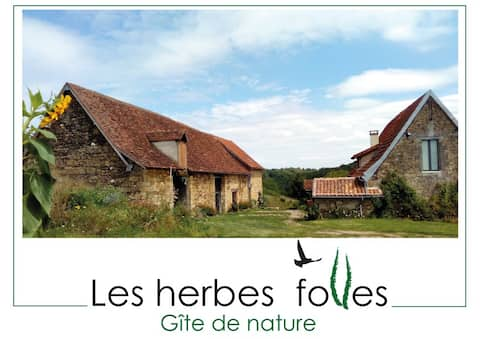 Les Herbes Folles - Gîte de Nature.