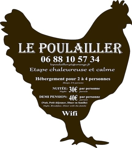 LE POULAILLER  THE HEN HUT OPEN ALL YEAR