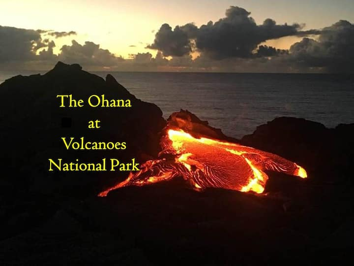 The Ohana at Volcanoes National Park!