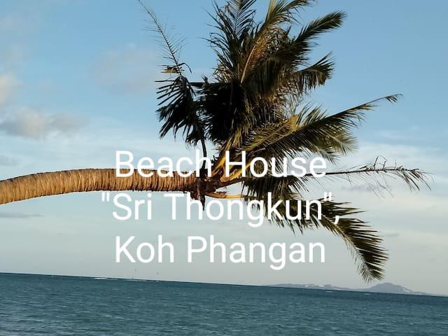 "Beach House  ""Srithongkul "" Koh Phangan 1"