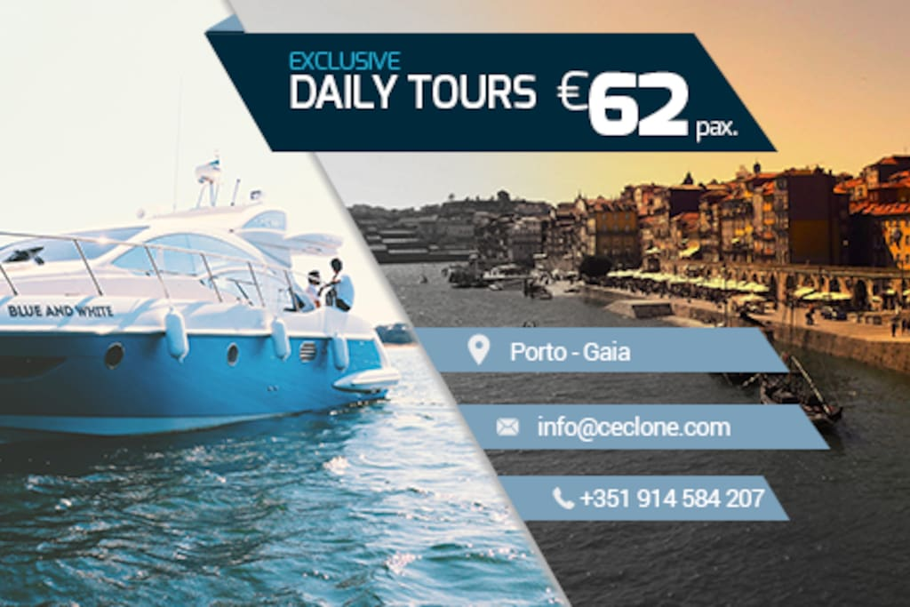Exclusive DAILY TOURS from 62€ per person!  PROGRAMS  BRIDGE CIRCUIT Time: 2h Price: 550€*  DOURO halfday  Time: 4h Price: 850€*  DOURO (porto/regua) Price: 1600€* (We go by boat from porto until regua and your return is by train or private car as you want)   DOURO (porto/pinhão) Price: 1850€* (We go by boat from porto until regua and your return is by train or private car as you want)   * prices with all included:  tax, crew, fuel, food & wine  Best,  Thank you Ceclone Team