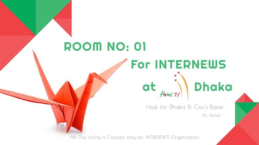 Room No. 01 for INTERNEWS at Hotel 71, Dhaka