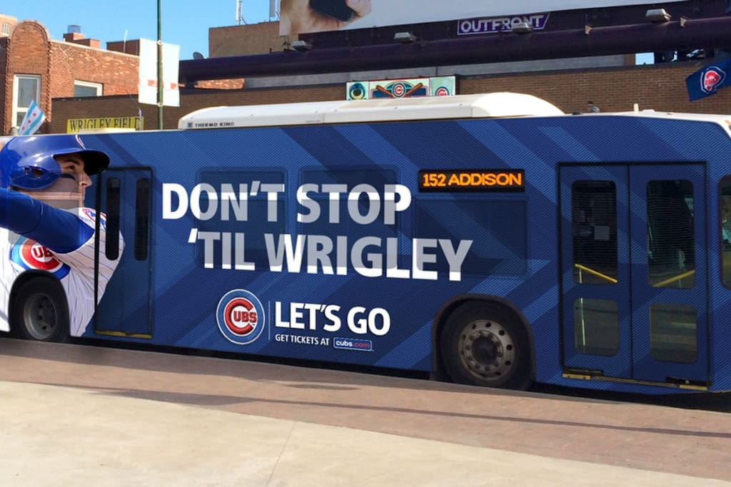 This is the 152 Addison Bus that goes directly to Wrigley. You catch it less than a block away!