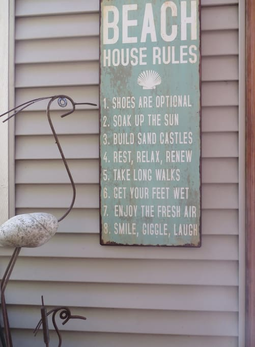 We hope you follow our fun house rules~