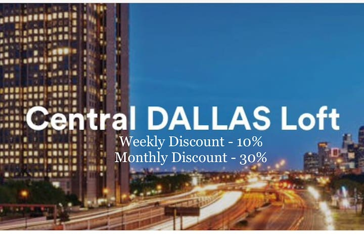 Central DALLAS Loft (weekly/monthly discount)