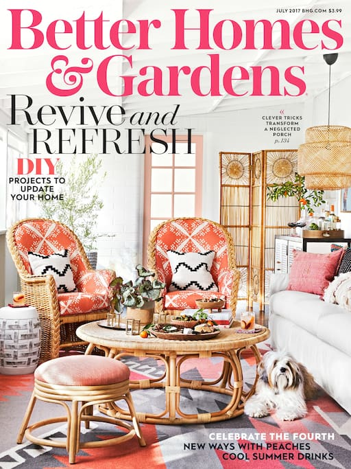 Featured in Better Homes and Gardens magazine