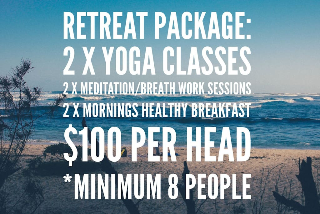 Turn your stay into a RETREAT!