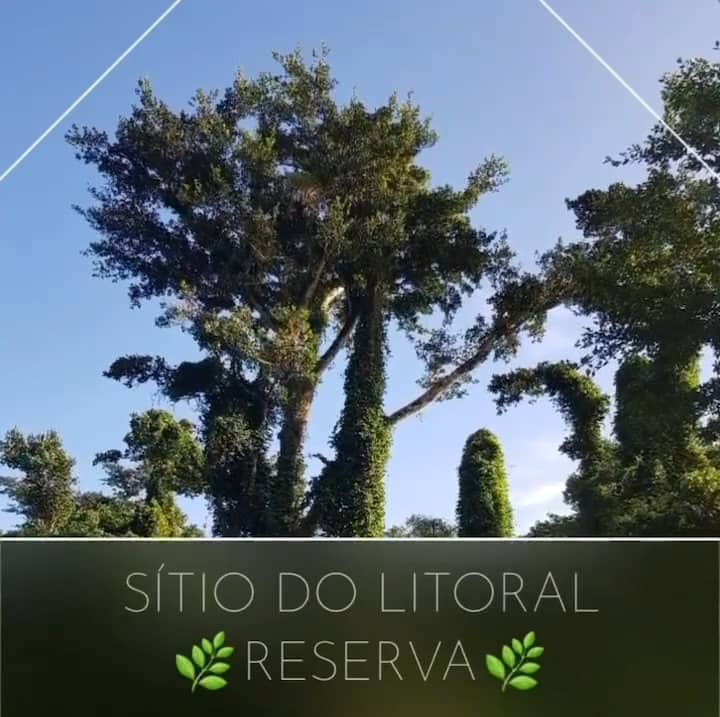 Sítio do Litoral Reserva 🌿