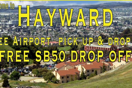 Free Airport pick up  SB50 drop off - Hayward