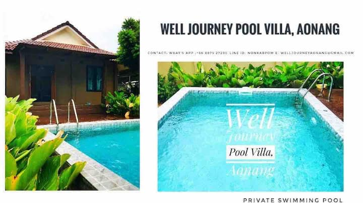 Well Journey Pool Villa , Aonang-Krabi