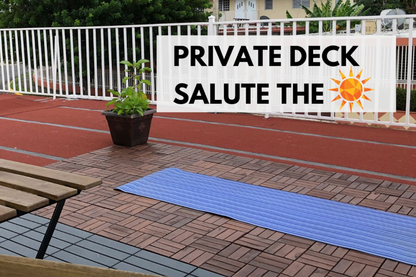 Do Yoga in your private balcony. Mat provided.