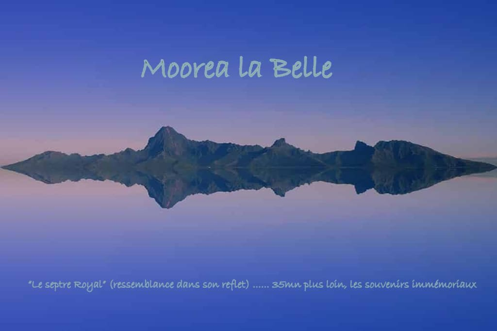 Come to Moorea...