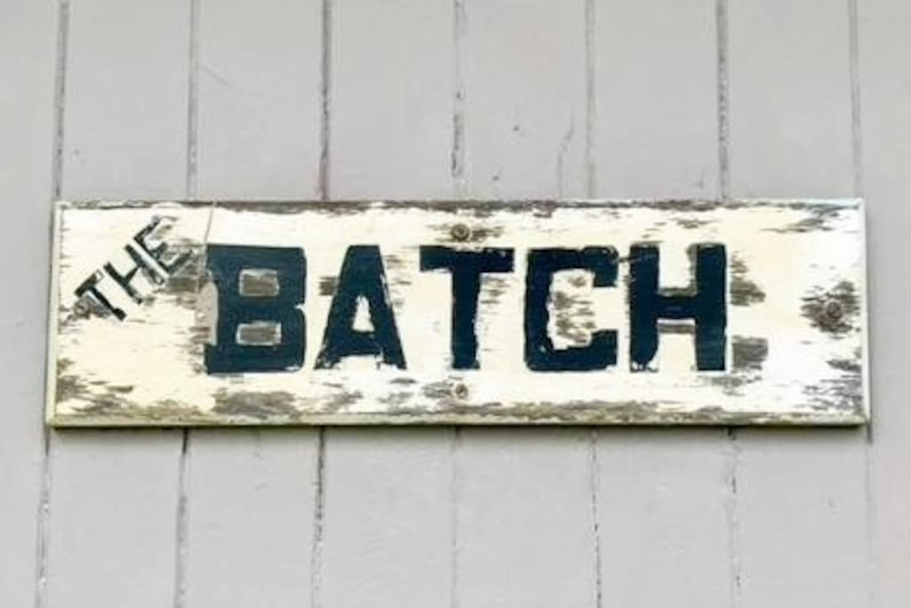 The original house name 'The Batch'
