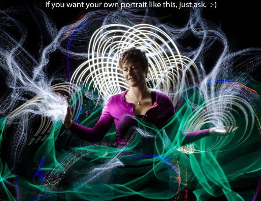 This is a light painting photo that Jack created with a previous airbnb guest.  If you want a light painting portrait of yourself (gratis), you'll get one.