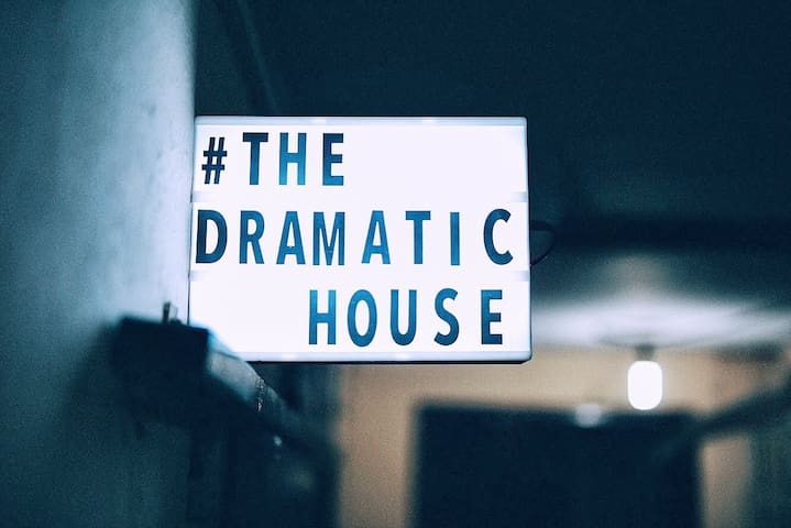 The Dramatic House