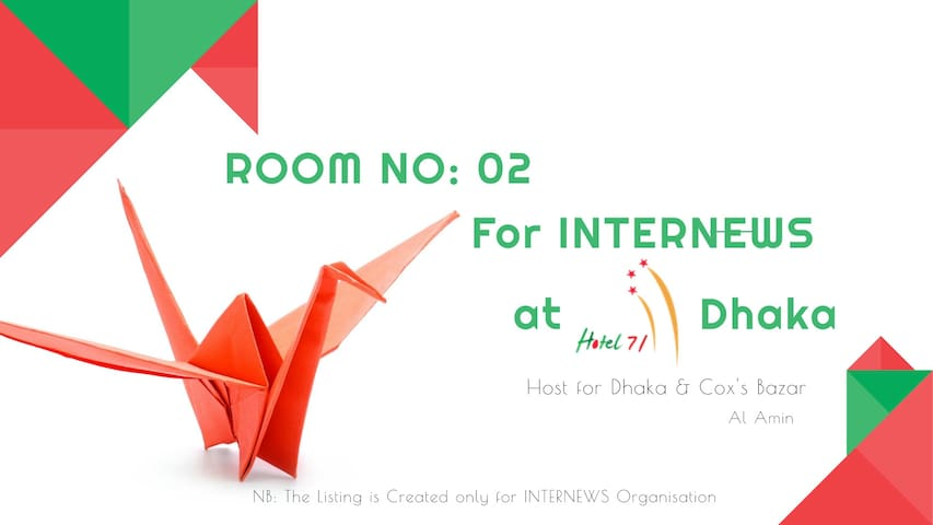 Room No. 02 for INTERNEWS at Hotel 71, Dhaka