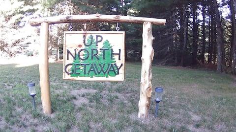 Up North Getaway