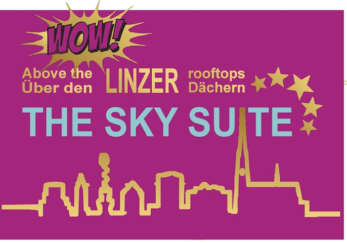 THE SKY SUITE - ABOVE THE ROOFTOPS OF LINZ