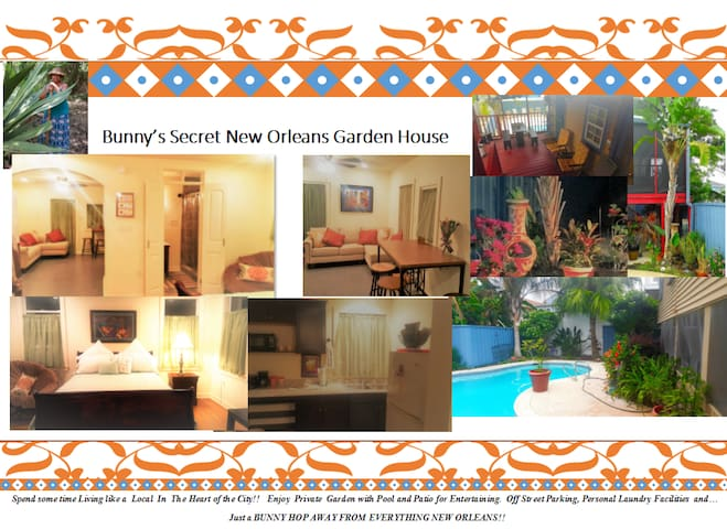 BUNNY'S SECRET NEW ORLEANS GARDEN HOUSE