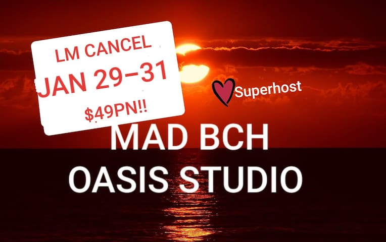 Mad Bch Oasis Studio*LM CANCEL*JAN 29-31$49PN