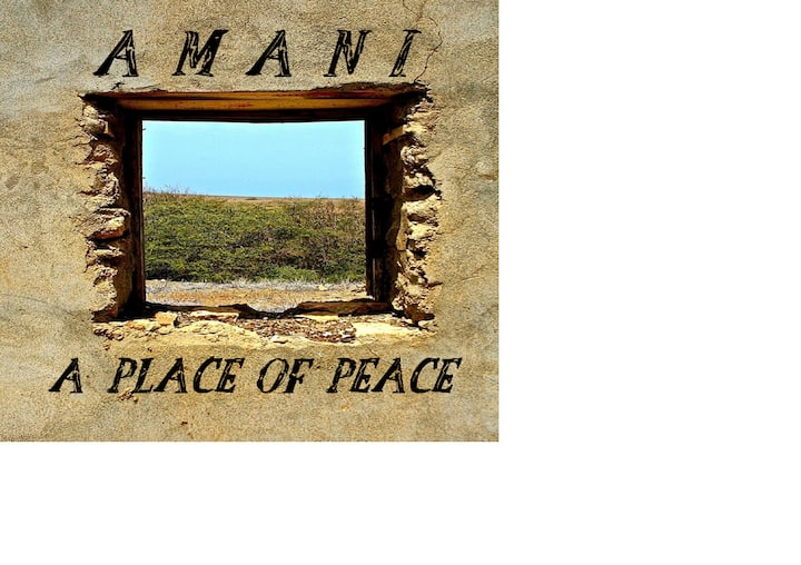 Amani [A place of peace]