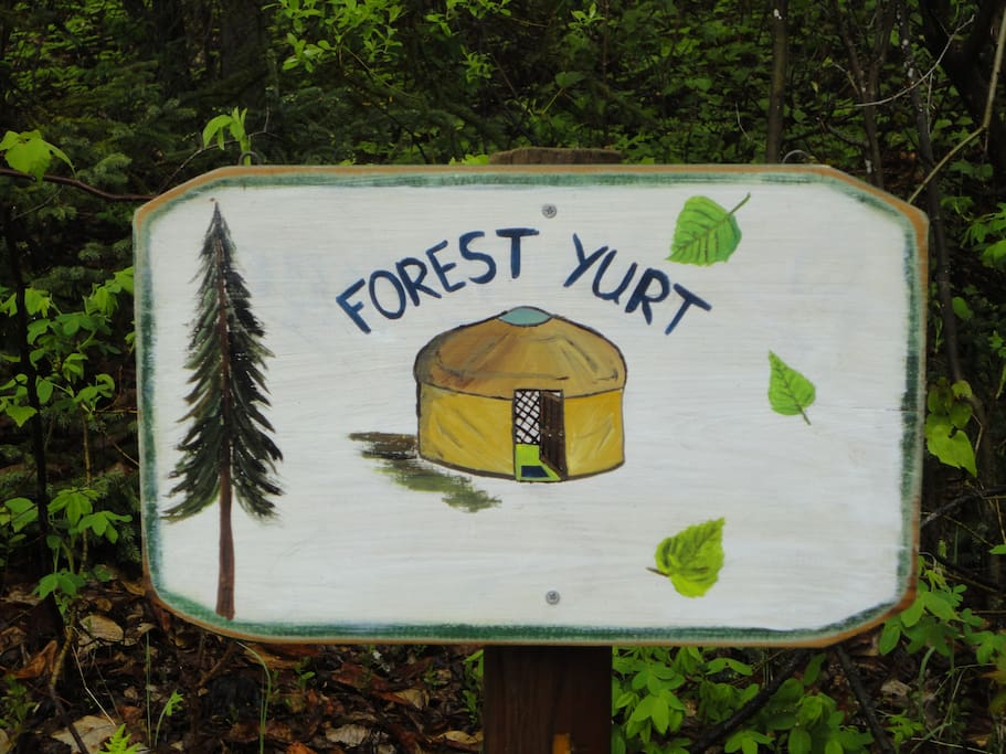 Look for this sign that marks the driveway to the magical yurt.