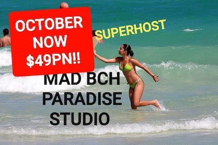 Mad Bch Paradise Studio*OCT SPECIAL*$49 PN !