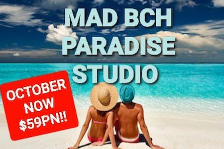 Mad Bch Paradise Studio*OCT & NOV*NOW $59 PN