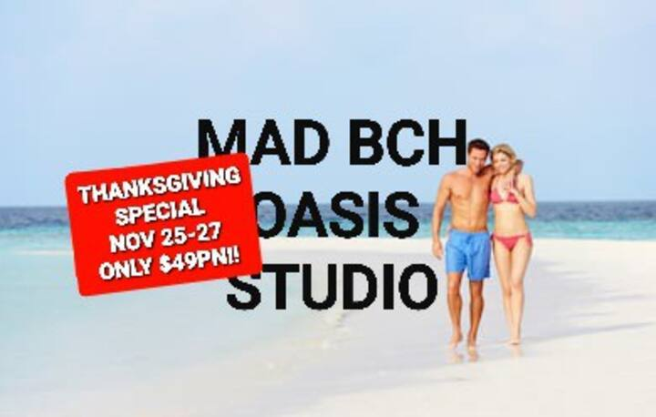 Mad Bch Oasis Studio*THANKSGIVING SPCL*25-27$49 PN
