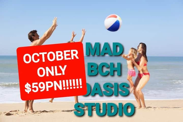 Mad Bch Oasis Studio*OCT & NOV*NOW $59 PN !