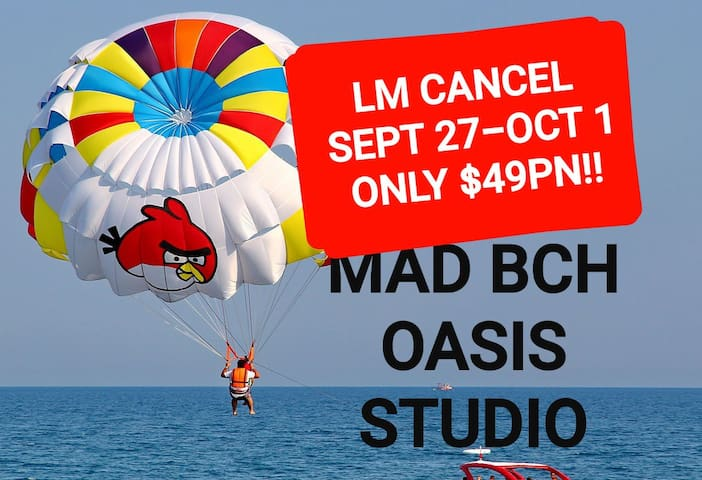 Mad Bch Oasis Studio**LM CANCL*SEP 27-OCT 1 $49 PN